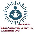 Bihar Anganwadi Supervisor Recruitment 2019 – Sarkari Naukri – 10th Pass Govt Job