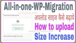 All in One WP Migration Increase Upload Size