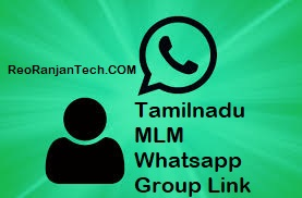 Tamilnadu MLM Whatsapp Group Link 2020