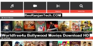Worldfree4u Bollywood Movies Download HD