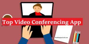 Top 10 Video Conferencing App in April 2020