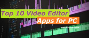 Top 10 Video Editor Apps for PC in 2020