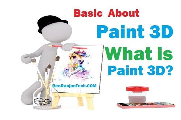 Basic About Paint 3D