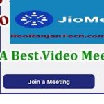 Jio Meet क्या है? और कैसे उपयोग करते हैं? पूरी जानकारी हिंदी में – Jio Meet in Hindi