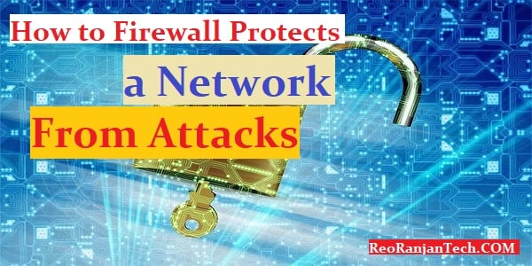 How Firewall Protects a Network From Attacks