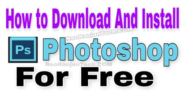 How to download and install Photoshop for free