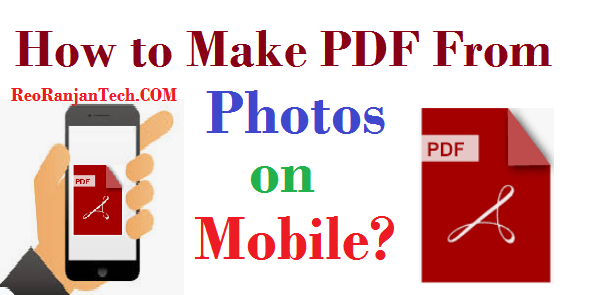 How to make pdf from photos on mobile
