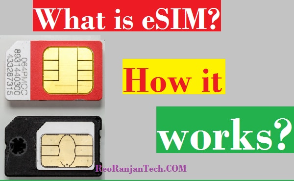 What is eSIM? How it works?