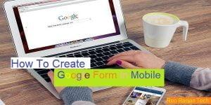 Mobile में google form
