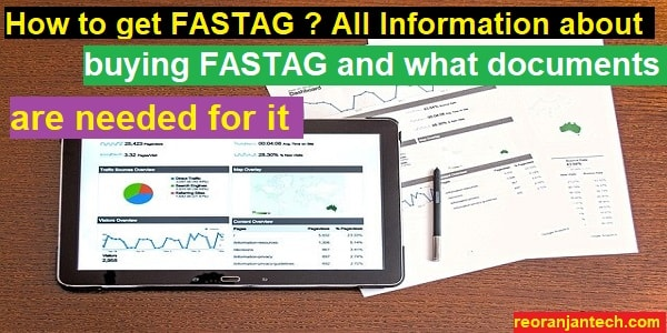 How to get FASTAG All Information about buying FASTAG and what documents are needed for it