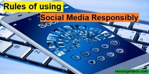 Rules of using Social Media Responsibly