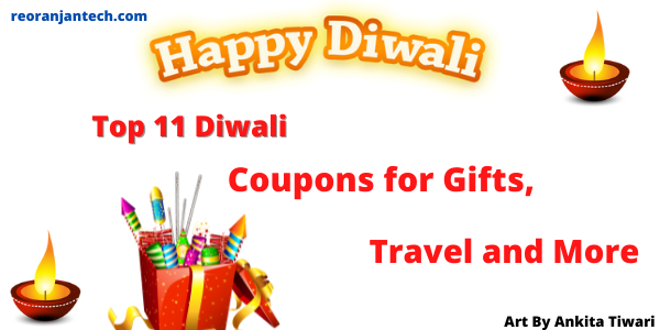 Top 11 Diwali Coupons for Gifts, Travel and More